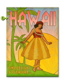 delight and pleasure hula girl wood sign 17x23