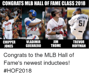 Congrats MLB Hall of Fame Class 2018